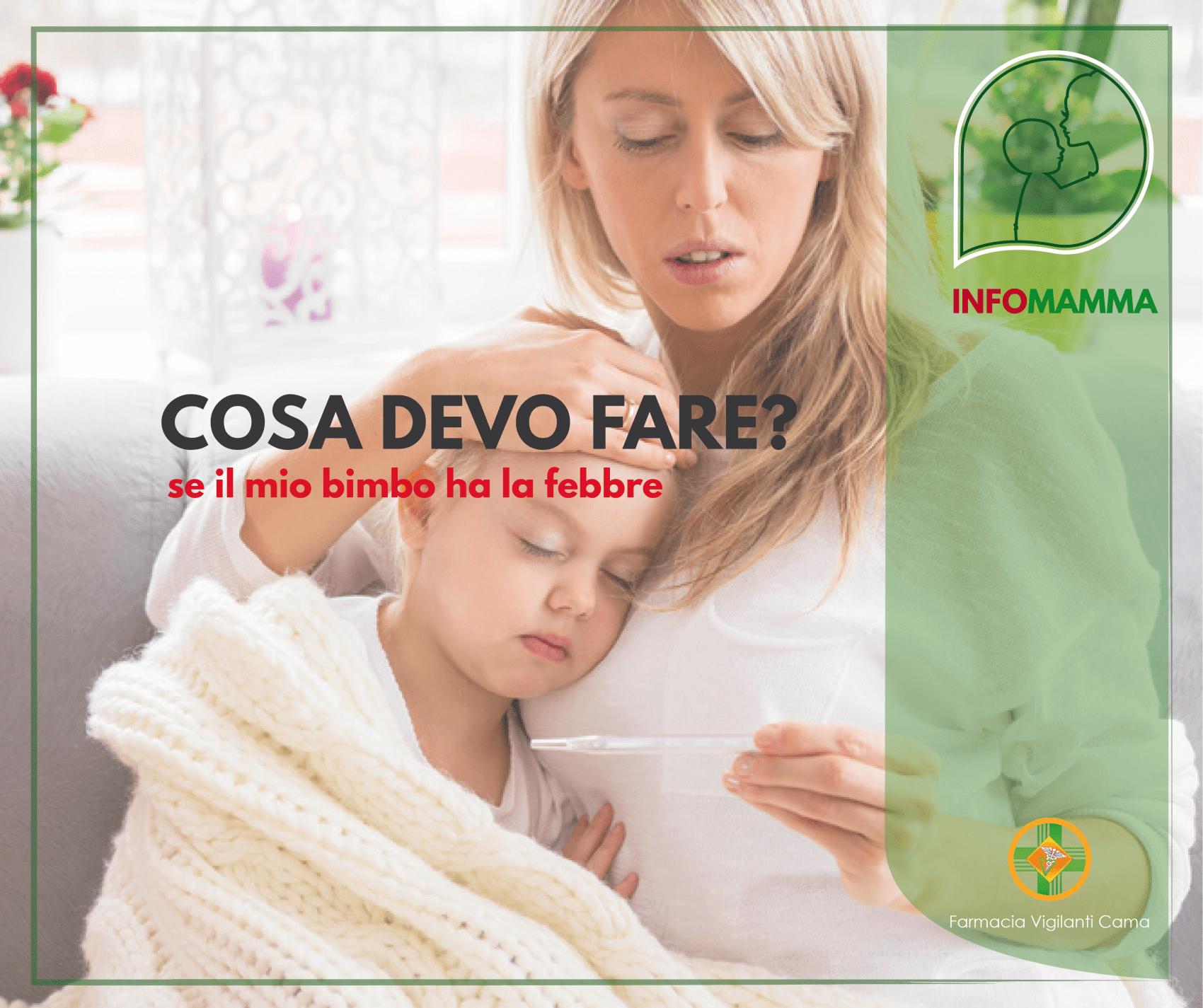 FEBBRE – Cosa fare se il mio bimbo ha la febbre
